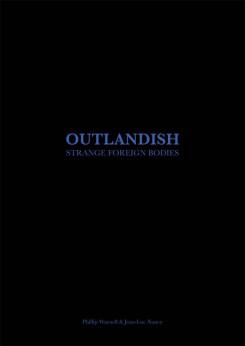 Outlandish: Strange Foreign Bodies